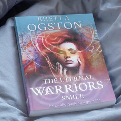 Rhett-Ogston-Book - Life guided to release fear and limitations for a better life- The Eternal Warriors Smile